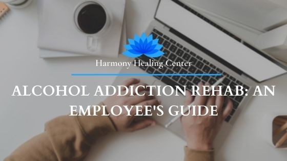 alcohol rehab for employees