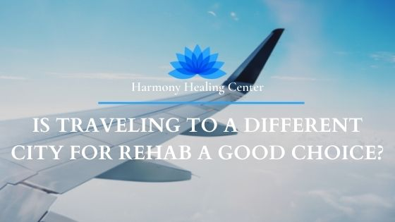 should you travel for rehab